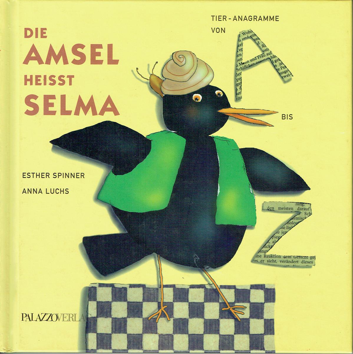 Die Amsel heisst Selma